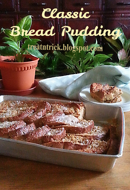 Classic Bread Pudding Recipe @ treatntrick.blogspot.com