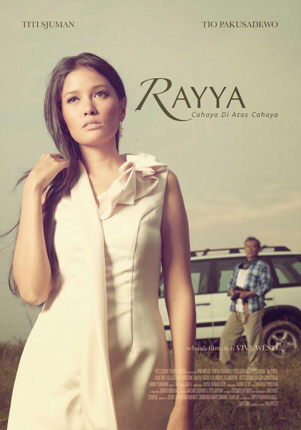 Rayya, Cahaya Di Atas Cahaya (2012)