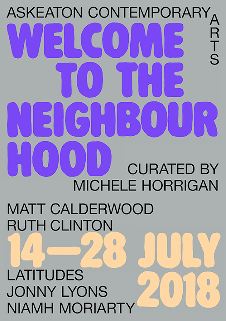The Annual Residency Programme Welcome To The Neighbourhood Curated By Askeaton Contemporary Arts Director Michele Horrigan Has Situated Irish And