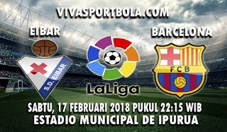 Prediksi Eibar vs Barcelona 17 Februari 2018
