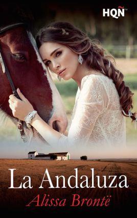 La andaluza, Alissa Brontë