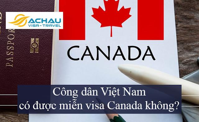 Công dân Việt Nam có được miễn visa Canada không?1