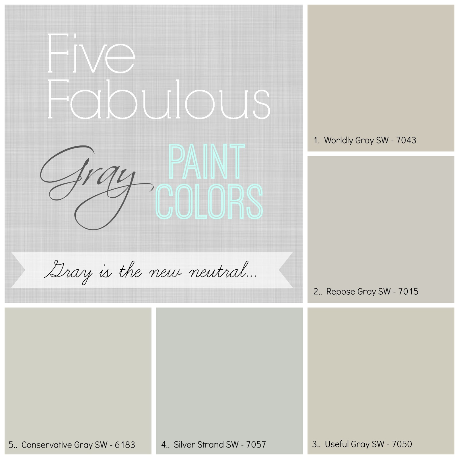 I Ve Used All These Colors In My Client S Homes And Have To Say There Been No Complaints Worldly Gray Is One Of The Warmest Grays With A Khaki