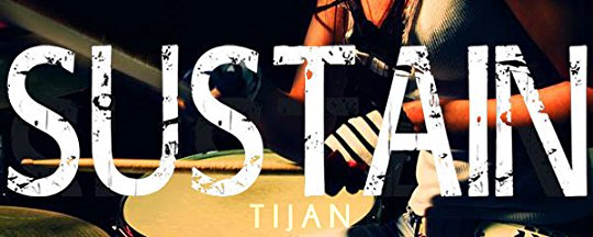 [Review] SUSTAIN by Tijan @TijansBooks #UBReview
