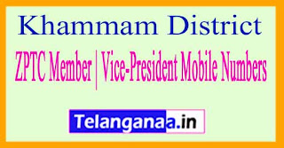ZPTC Member | Vice-President Mobile Numbers List Khammam District in Telangana State