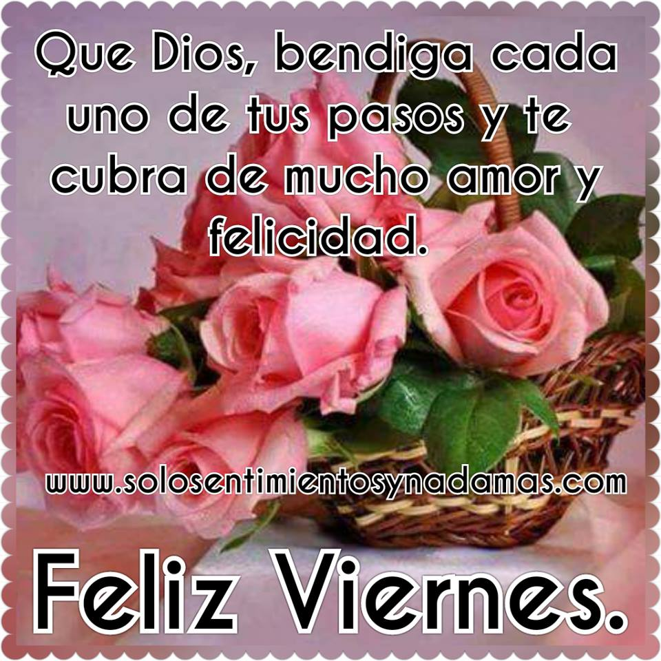 Feliz Viernes Dios Te Bendiga Amor 40887 Loadtve