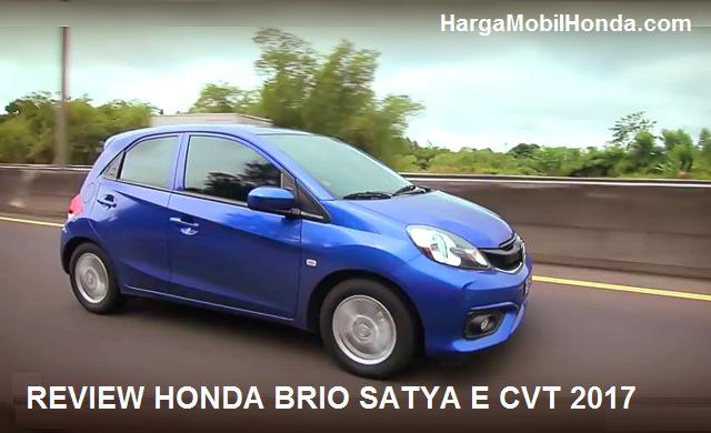 Review keunggulan kelemahan Honda Brio E CVT
