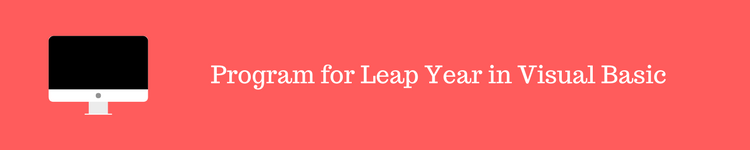 Program for Leap Year in Visual Basic