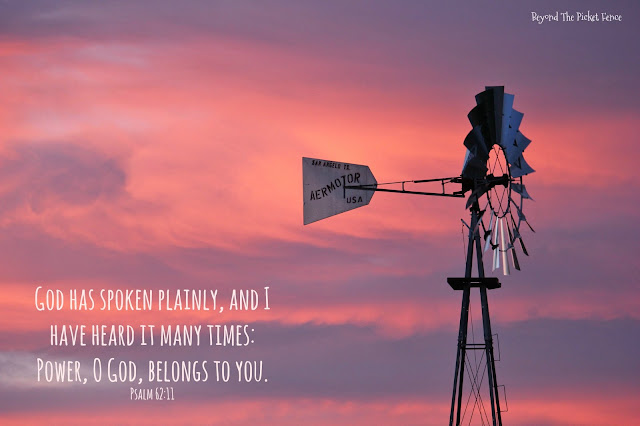 psalm about god's power and how we are to be like windmills