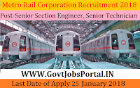 Maharashtra Metro Rail Corporation Limited Recruitment 2018 –22 Senior Section Engineer, Senior Station Controller & Senior Technician
