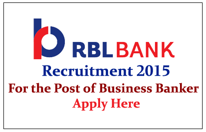 RBL Bank Recruitment 2015