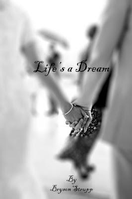 Life's a Dream