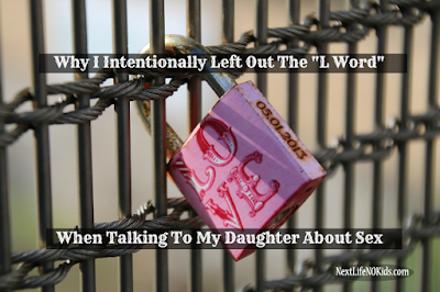 "Why I Intentionally Left Out The ""L Word"" When Talking To My Daughter About Sex"