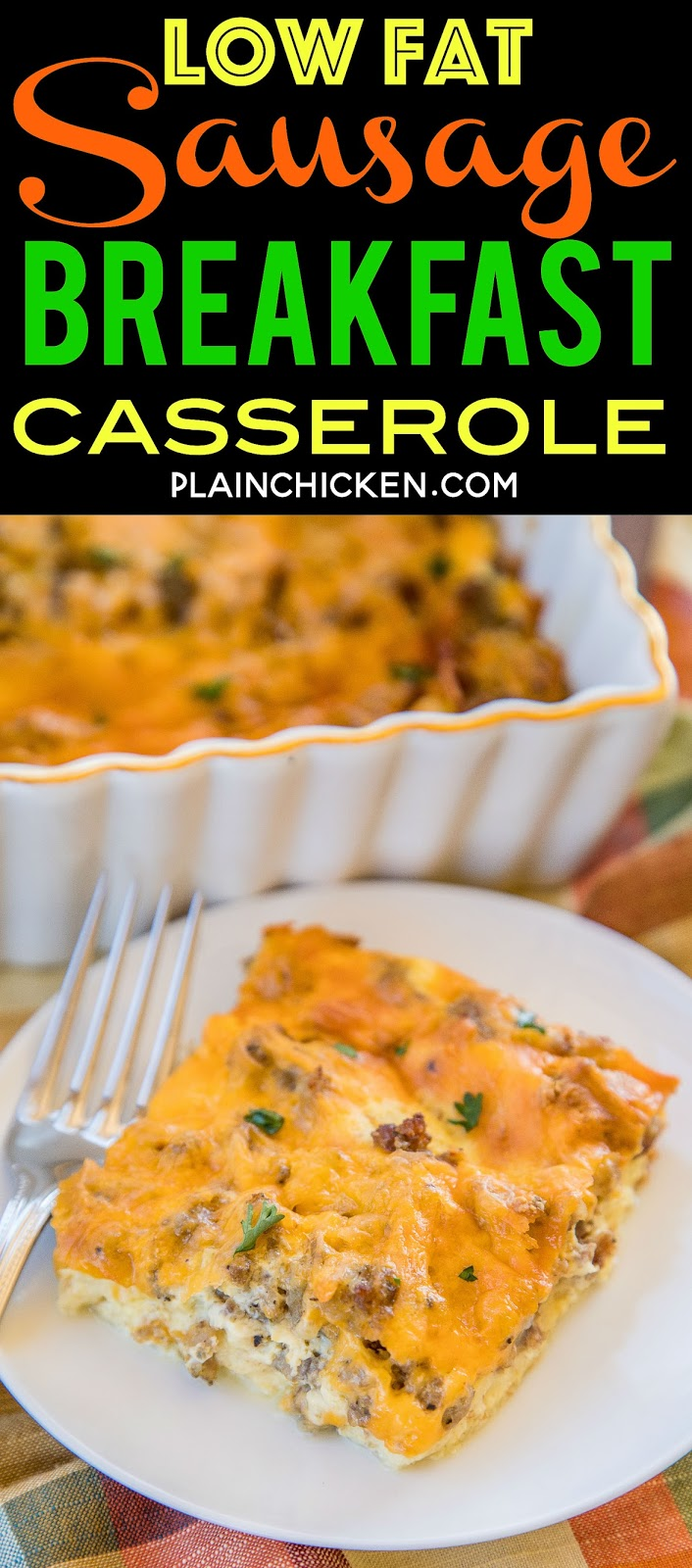 Low Fat Sausage Breakfast Casserole - nobody will ever know this is low-fat! Tastes AMAZING!!! Great make ahead breakfast casserole. Turkey sausage, low-fat cheese, egg beaters, egg, milk and wheat bread. Easy swaps that lower the fat but keep all the flavor. SO good!! #lowfat #breakfast #casserole