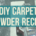 Chemical Free Carpet Powder ~ DIY