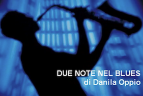 DUE NOTE NEL BLUES