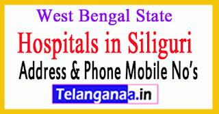 Hospitals in Siliguri West Bengal