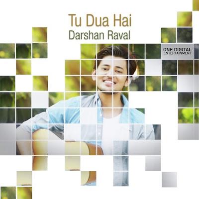 Tu Dua Hai (2016) - Darshan Raval