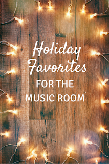 Holiday favorites: Picture books, dances, and more for the music room in December!