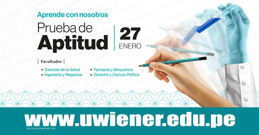 Resultados Examen Universidad Norbert Wiener 2019 (27 Enero) Ingresantes Admisión - Prueba de Aptitud - www.uwiener.edu.pe