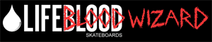 lifeblood skateboards x blood wizard ©