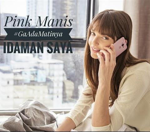 Pink Manis #GaAdaMatinya Idaman Saya