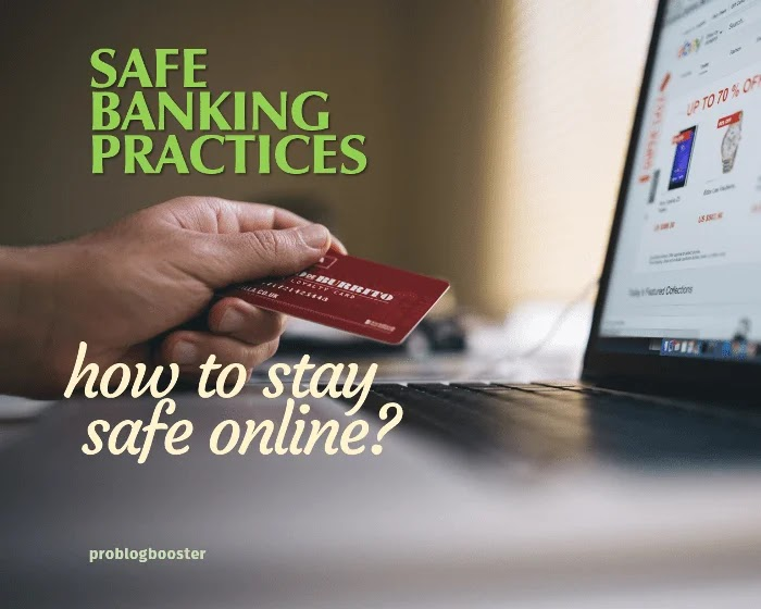 Safe Banking Practices