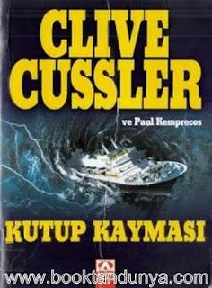 Clive Cussler - Numa Dosyaları #6 - Kutup Kayması