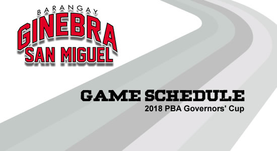 LIST: Brgy. Ginebra San Miguel Game Schedule 2018 PBA Governors' Cup