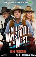 Triệu Kiểu Chết Miền Viễn Tây - A Million Ways To Die In The West