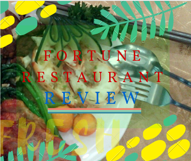 Fortune Hong Kong Seafood Restaurant Subic Review