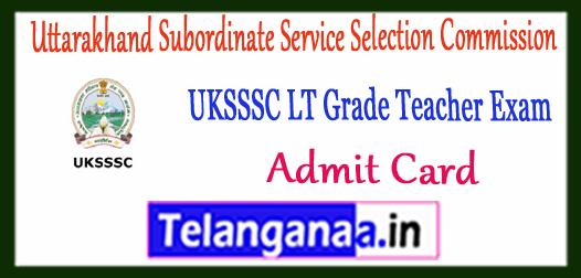 UKSSSC Uttarakhand Subordinate Service Selection Commission LT Grade Teacher Code-87 Admit Card 2017