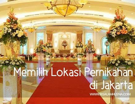 Pemilihan Lokasi Wedding di Jakarta