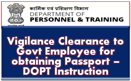vigilance-clearance-for-obtaining-passport-dopt-instruction