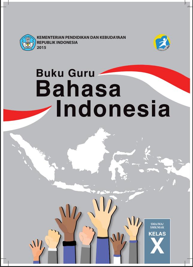 Download Buku Guru dan Buku Siswa Bahasa Indonesia X ...