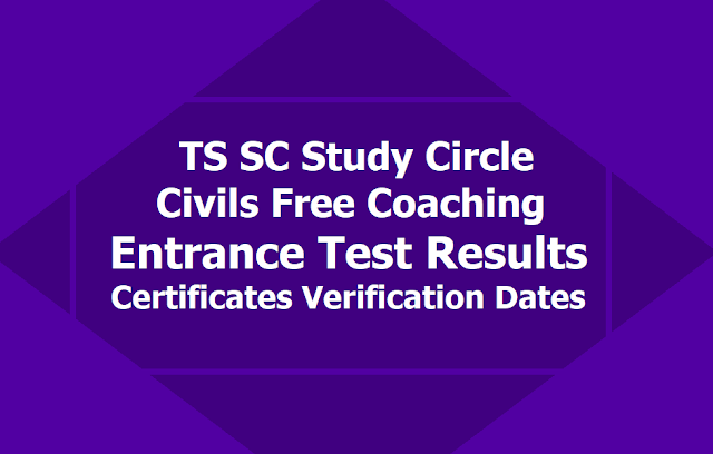 TS SC Study Circle Civils Free Coaching Results, Certificates Verification dates 2019