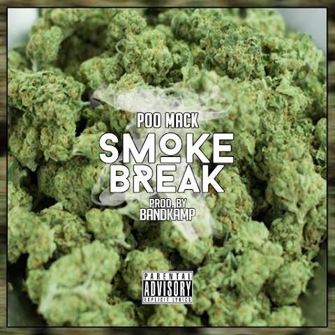 NEW VIDEO: Poo Mack - Smoke Break