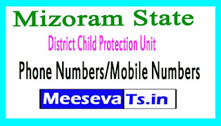 District Child Protection Unit (DCPU)Phone Numbers/Mobile Numbers in Mizoram State