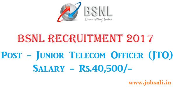 jto application 2017 , bsnl jto recruitment 2017, bsnl recruitment through gate 2017