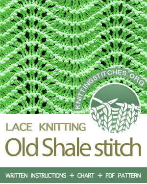 Lace Knitting. #howtoknit the Old Shale Stitch Pattern. FREE written instructions, Chart, PDF knitting pattern. #knittingstitches #knitting #laceknitting