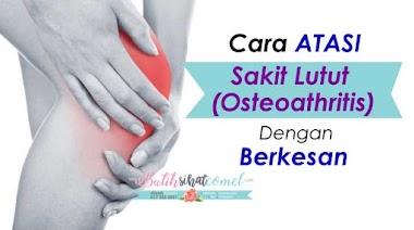 Cara Atasi Sakit Lutut Atau Osteoathritis Dengan Berkesan