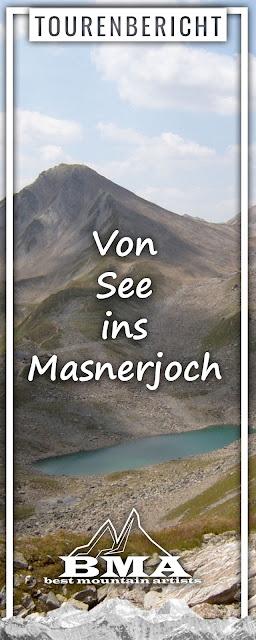 Von See ins Masnerjoch | Wandern Paznaun