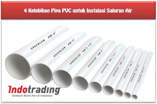 4 Kelebihan Pipa PVC untuk Instalasi Saluran Air