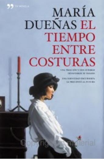 María Dueñas. El tiempo entre costuras.