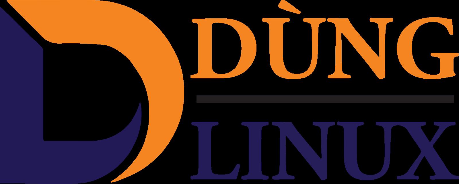 Dùng Linux - Chia sẻ kiến thức sử dụng Linux