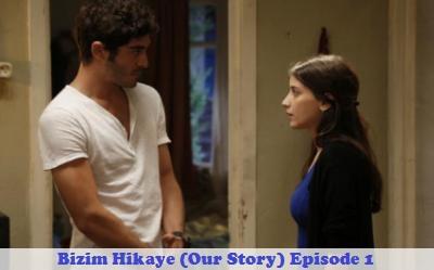 Episode 1 Bizim Hikaye (Our Story)   Full Synopsis