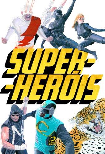 Super-Heróis Gerson Lodi-Ribeiro Luiz Felipe Vasques