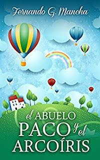el abuelo paco y el arcoiris, en español
