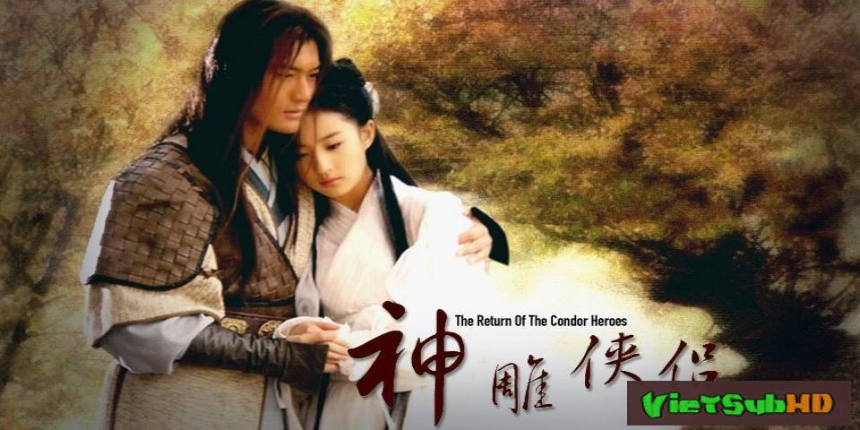 Phim Thần Điêu Đại Hiệp (thần Điêu Hiệp Lữ) Hoàn tất (41/41) Lồng tiếng HD | The Return Of The Condor Heroes 2006