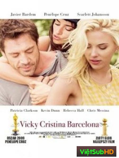Chuyện Tình Của Vicky Và Cristina Ở Barcelona